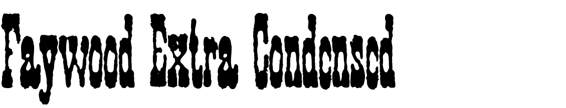 A Wild West style font called Faywood Extra Condensed from the Walden Font Co. It is part of the Wild West Press set of fonts.