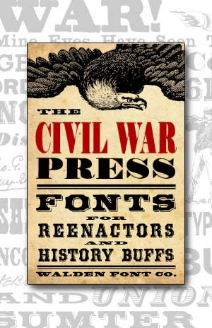 Cover art for the Civil War Press set of authentic Civil War era fonts and clip art