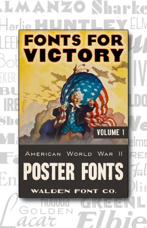 Cover art for the American Poster Fonts of World War II font set Volume 1