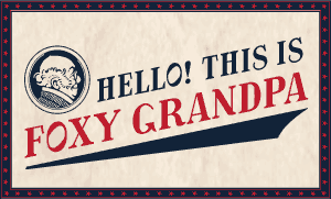Cover art for the woodtype font WF Foxy Grandpa