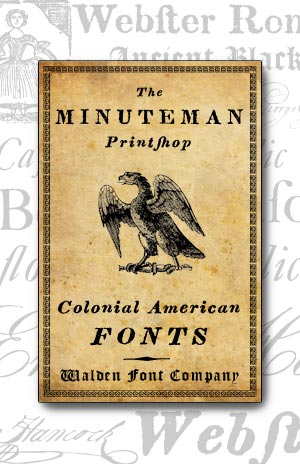 Cover art for the Minuteman Printshop set of authentic American Revolutionary War fonts and clip art