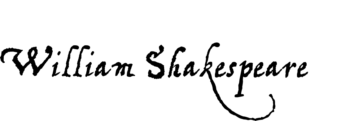 Renaissance William Shakespeare Type Handwriting Fonts at the Walden